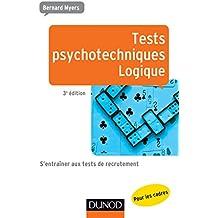 Tests psychotechniques - Logique - 3e éd.