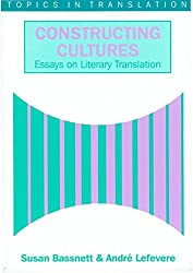 Constructing Cultures: Essay on Literary Translation (Topics in Translation) by Susan Bassnett (1998-03-06)