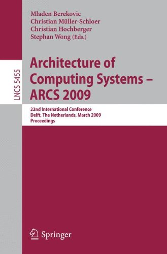 Architecture of Computing Systems - ARCS 2009: 22nd International Conference, Delft, The Netherlands, March 10-13, 2009, Proceedings (Lecture Notes in Computer Science, Band 5455) Java Chip