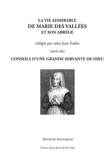 La vie admirable de Marie de la Vallée par Saint Jean Eudes
