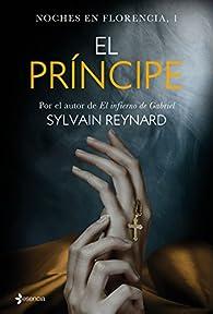 Noches en Florencia, 1. El príncipe par Sylvain Reynard