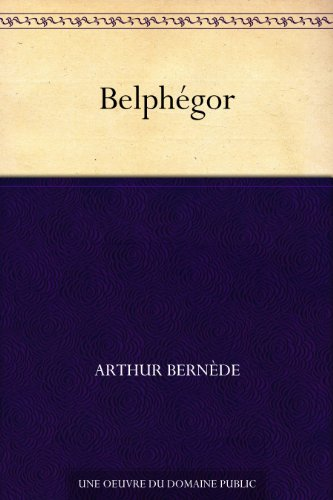 Belphégor (French Edition)