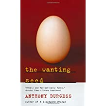 The Wanting Seed (Norton Paperback Fiction) by Anthony Burgess (1996-12-17)