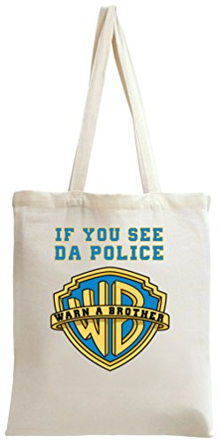 if-you-see-da-police-warn-a-brother-tote-bag