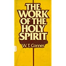 Work of the Holy Spirit: A Treatment of the Biblical Doctrine of the Divine Spirit