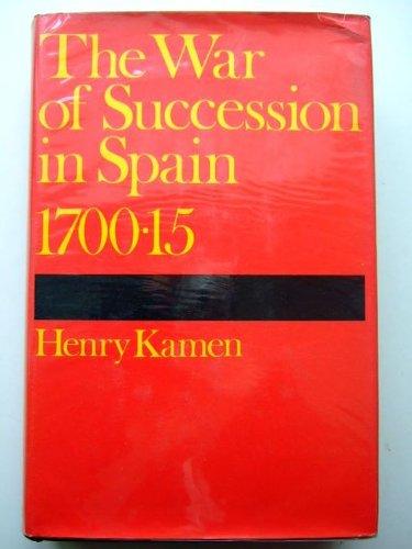 War of Succession in Spain, 1700-15 por Henry Kamen