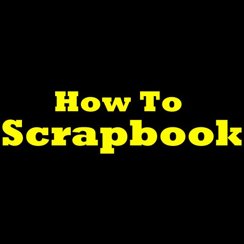 How Scrapbook Scrapbooking Designs Discover Ebook