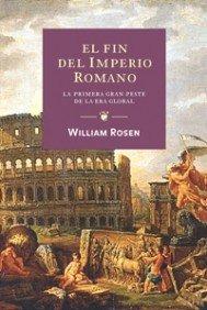 El fin del imperio romano (Orígenes) por William Rosen
