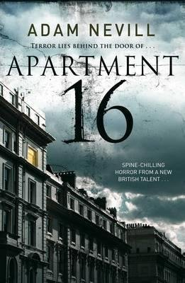 Portada del libro [(Apartment 16)] [By (author) Adam L.G. Nevill] published on (November, 2013)