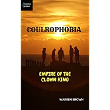 Coulrophobia: Empire of the Clown King