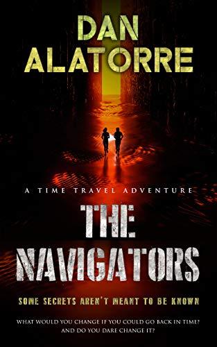 The Navigators: a time-travel adventure (English Edition)