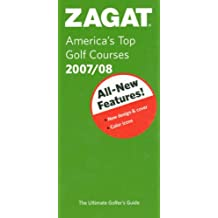 Zagat America's Top Golf Courses (Zagat Survey: America's Top Golf Courses)