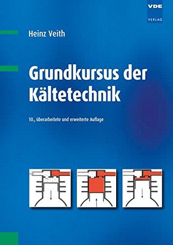 Grundkursus der Kältetechnik (Kältetechnik)