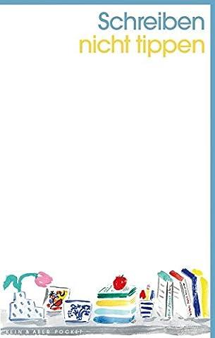 Notizbuch - Schreiben, nicht tippen: Kein & Aber Pocket -