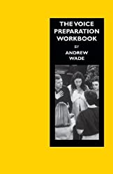 The Voice Preparation Workbook:Working Shakespeare Collection: Workshop 5: (Working Arts Library) by Cicely Berry (2004-11-01)