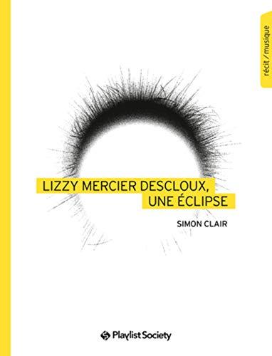 Lizzy Mercier Descloux, une éclipse par  Simon Clair