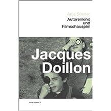 Jacques Doillon: Autorenkino und Filmschauspiel