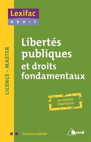 Libertés publiques et droits fondamentaux / Sandrine Biagini-Girard,....- [Levallois-Perret] : Bréal , cop. 2017