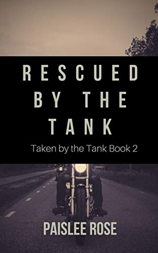 Rescued by the Tank (Taken by the Tank Book 2) (English Edition) -