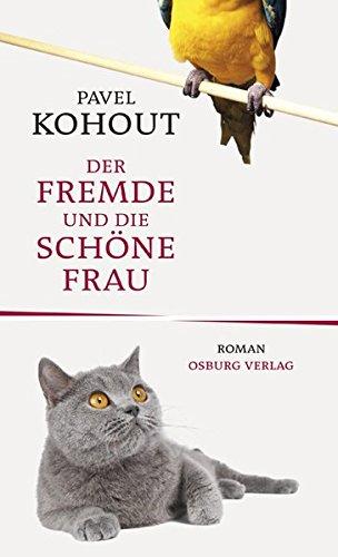 Buchseite und Rezensionen zu 'Der Fremde und die Schöne Frau' von Pavel Kohout
