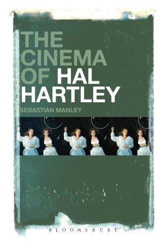 The Cinema of Hal Hartley by Sebastian Manley (2015-04-23)