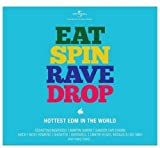 #3: Eat Spin Rave Drop
