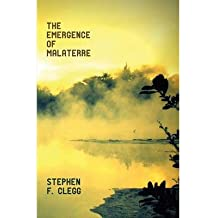 [(The Emergence of Malaterre)] [ By (author) Stephen F. Clegg ] [November, 2014]