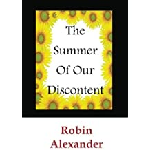 The Summer of our Discontent by Robin Alexander (2013-05-30)