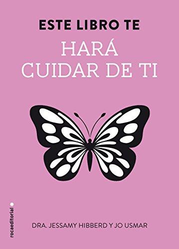 Este Libro Te Hara Cuidar de Ti