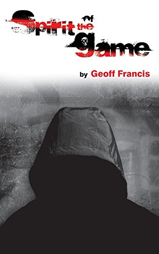 Spirit of the Game por Geoff Francis
