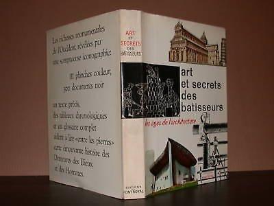 Art et secrets des bâtisseurs. les âges de l'architecture. texte français de gisèle berthelot et jean baledent.