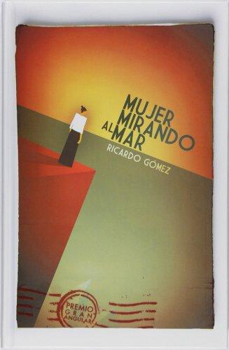 Mujer mirando al mar (eBook-ePub) (Gran Angular) por Ricardo Gómez Gil
