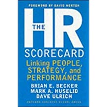 The Hr Scorecard: Linking People, Strategy, and Performance.