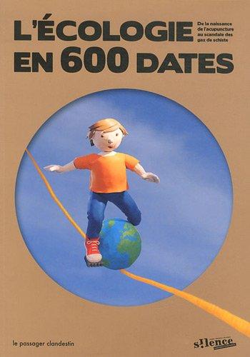 L'Ecologie en 600 dates par Revue Silence