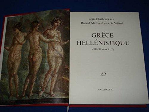 Grèce Hellénistique (330 -50 Avant Jésus Christ).
