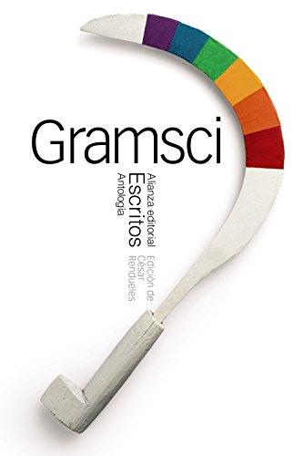 Escritos (Antología) (El Libro De Bolsillo - Ciencias Sociales) por Antonio Gramsci