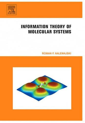 Information Theory of Molecular Systems