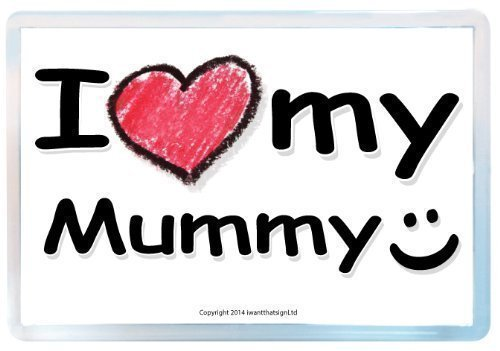I Love My Mummy Fridge Magnet, Mummy Fridge Magnet, for sale  Delivered anywhere in Ireland