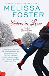 [(Sisters in Love (Snow Sisters, Book One : Love in Bloom Series))] [By (author) Melissa Foster] published on (September, 2013)