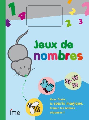 Jeux de nombres : Avec Dodie, la souris magique, trouve les bonnes réponses !