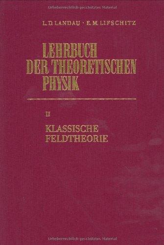 Buchcover: Lehrbuch der theoretischen Physik II. Klassische Feldtheorie