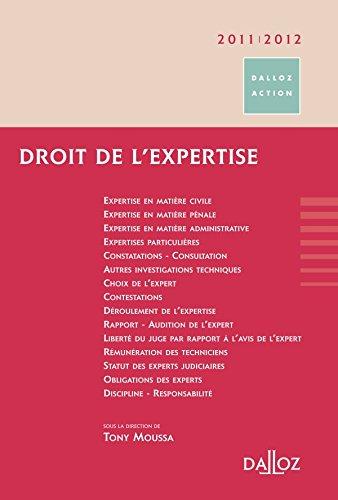 Droit de l'expertise 2011/2012 - 2e éd.: Dalloz Action