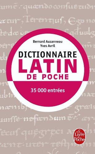 Dictionnaire de latin de poche : Latin / Français par Bernard Auzanneau