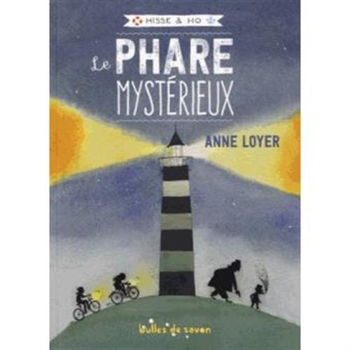 Hisse & Ho, Tome 1 : Le phare mystérieux