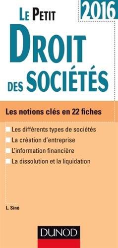 Le Petit Droit des sociétés 2016 - 9e éd. - Les notions clés en 22 fiches