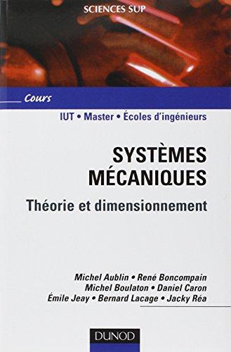 Systèmes mécaniques - Théorie et dimensionnemen...