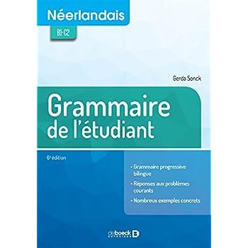 Néerlandais : Grammaire de l'étudiant