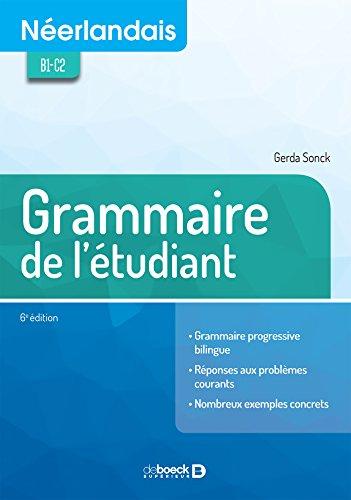 Néerlandais : Grammaire de l'étudiant par Gerda Sonck