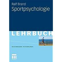 Sportpsychologie (Basiswissen Psychologie)