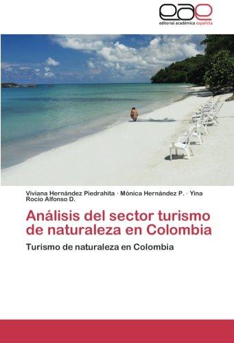 Analisis del Sector Turismo de Naturaleza En Colombia por Hernandez Piedrahita Viviana